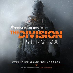 Ola Strandh - Tom Clancy's The Division Survival (Exclusive Game Soundtrack) (2016)