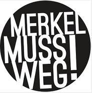 Bürgerinitiative Merkel muss weg