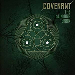 Covenant - The Blinding Dark (Limited Edition, 2CD) (2016)