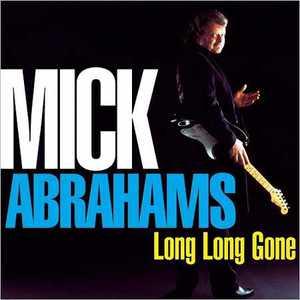Mick Abrahams (ex-Jethro Tull) - Long Long Gone (2016)
