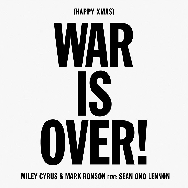Miley Cyrus & Mark Ronson - Happy Xmas (War Is Over) feat. Sean Ono Lennon