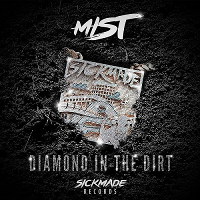 MIST - Diamond In The Dirt (2018)