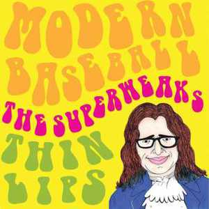 Modern Baseball, The Superweaks & Thin Lips – Split 7″ (2017) (MP3 320 Kbps)