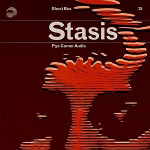 Pye Corner Audio - Stasis (2016)