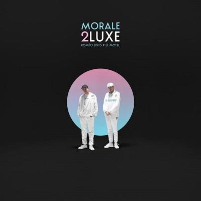 Romeo Elvis & Le Motel - Morale 2Luxe (2CD) (2018)