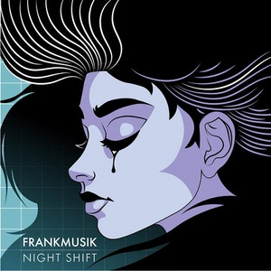 Frankmusik - Night Shift (2016)