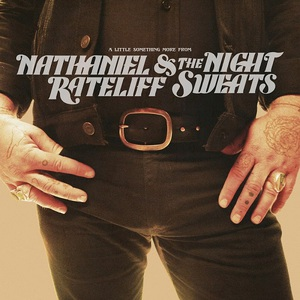 Nathaniel Rateliff & The Night Sweats – A Little Something More From (2016) Album (MP3 320 Kbps)