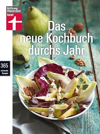 Stiftung Warentest Das neue Kochbuch durchs Jahr