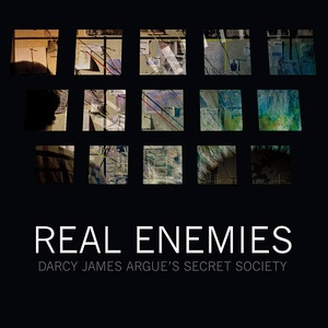 Darcy James Argue's Secret Society - Real Enemies (2016)