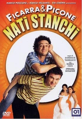Nati Stanchi (2002) HDTV 720P ITA AC3 264 mkv