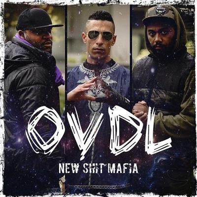 New Shit Mafia - OVDL (2018)
