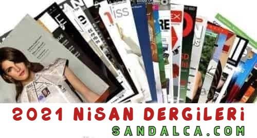 Dergi Paketi – Nisan 2021 Tüm Dergileri PDF indir