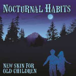Nocturnal Habits - New Skin for Old Children (2016)