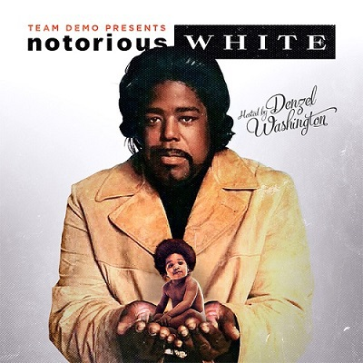 The Notorious B.I.G. & Barry White - Notorious White (2015)