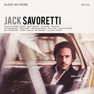 Jack Savoretti - Sleep No More (2016)