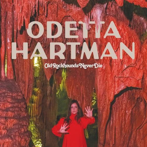 Odetta Hartman - Old Rockhounds Never Die (2018)