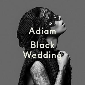 Adiam – Black Wedding (2016)