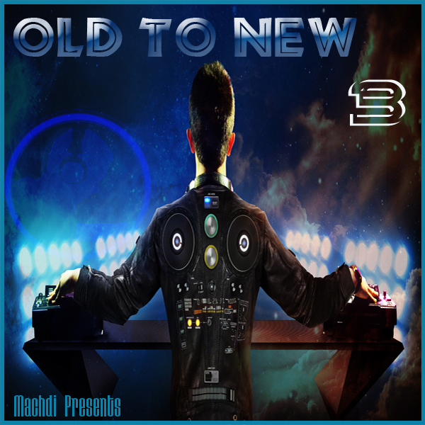 Old to New vol 03