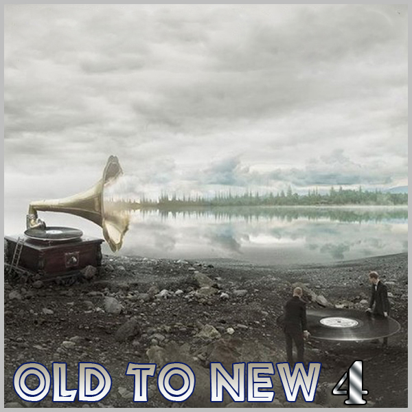 Old to New vol 04
