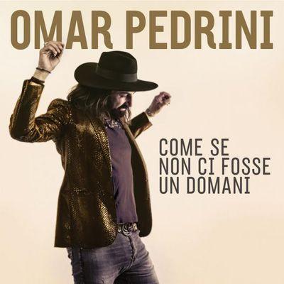 Omar Pedrini – Come Se Non Ci Fosse Un Domani (2017)