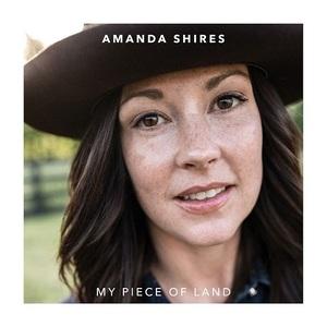 Amanda Shires - My Piece of Land (2016)