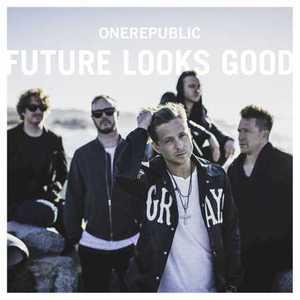 OneRepublic - Future Looks Good (Single) (2016)