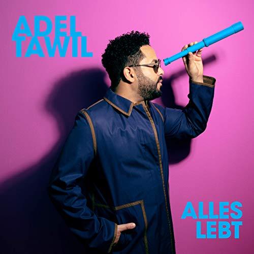 Adel Tawil - Alles Lebt (2019)