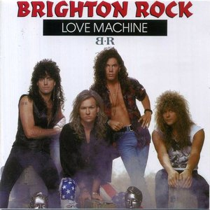 Brighton Rock - Love Machine (Reissue) (2016)