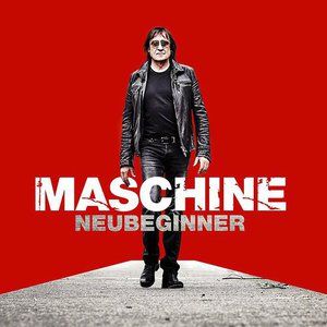 Maschine - Neubeginner (2016)