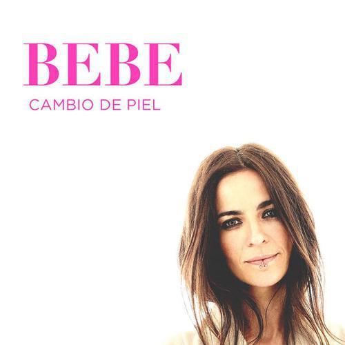 Bebe - Cambio de Piel (Deluxe Edition) (2016)
