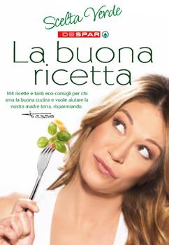 Despar - Scelta Verde. La buona ricetta (2011)