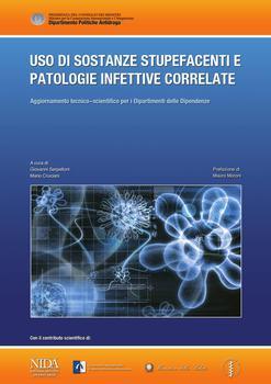A.A. V.V. - Uso di sostanze stupefacenti e patologie infettive correlate (2012)