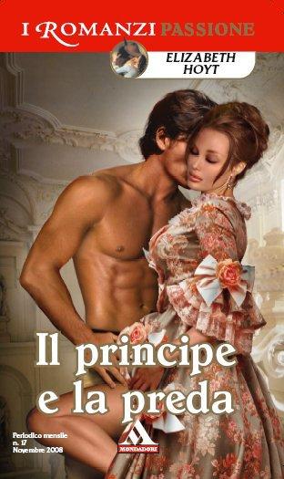Elizabeth Hoyt - Princes Trilogy vol.01. Il principe e la preda (2008)