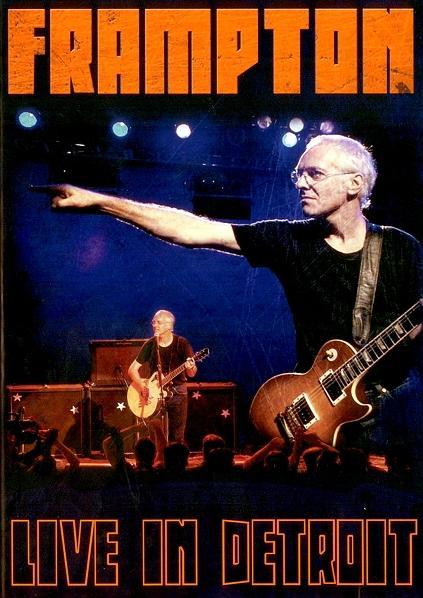 Peter Frampton - Live in Detroit (1999)