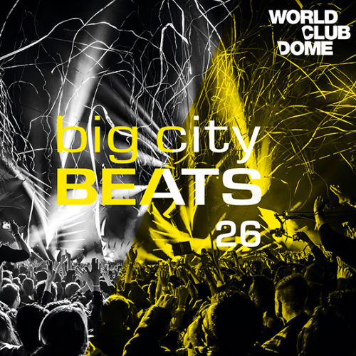 Ministry Of Sound Ibiza 2017, Big City Beats Vol. 26 World Club Dome 2017 Edition