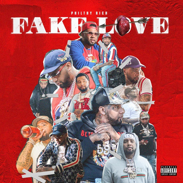 Philthy Rich - Fake Love (Deluxe Version)