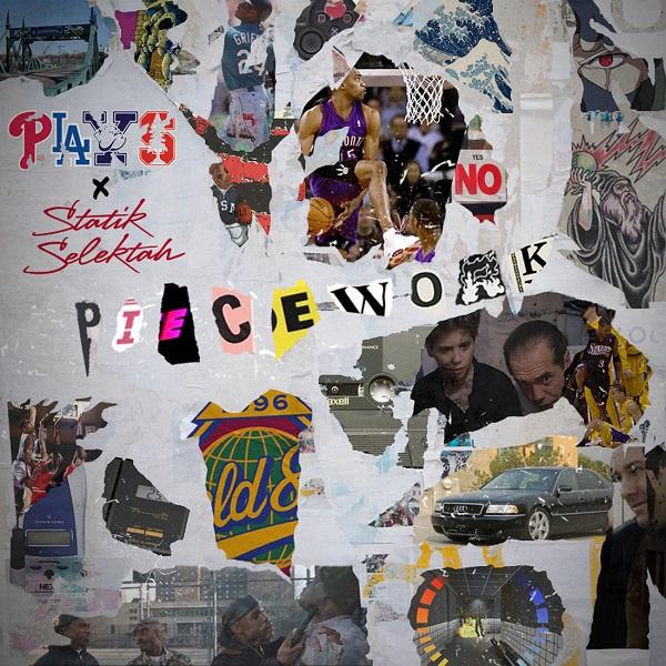 Plays & Statik Selektah - Piecework