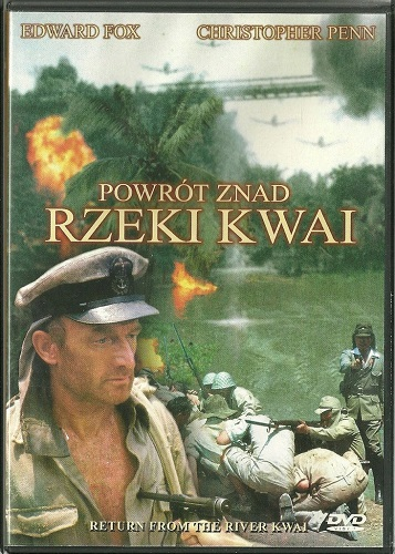 Powrót znad rzeki Kwai - Return from the River Kwai (1988) [DVDRip] [XviD-GR4PE] [Lektor PL]
