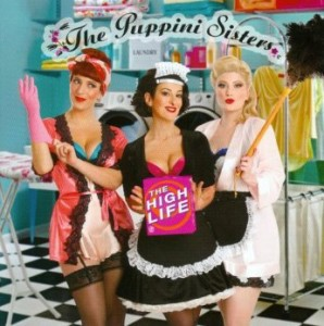 The Puppini Sisters - The High Life (2016)
