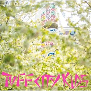 Tuff City Kids - Adoldesscent (2016)