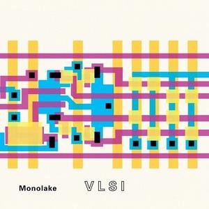 Monolake - VLSI (2016)