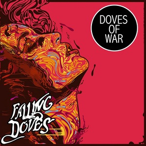 Falling Doves - Doves of War (2016)