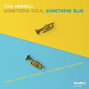 Tom Harrell - Something Gold, Something Blue (2016)