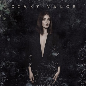 Dinky - Valor (2016)