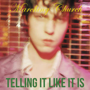 Marching Church - Tell It Like It Is (2016)