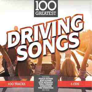 FLAC - 100 Greatest Driving Songs (2017)