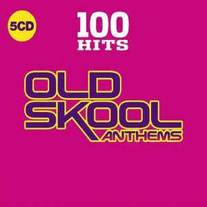 FLAC - 100 Hits - Old Skool Anthems (2019)