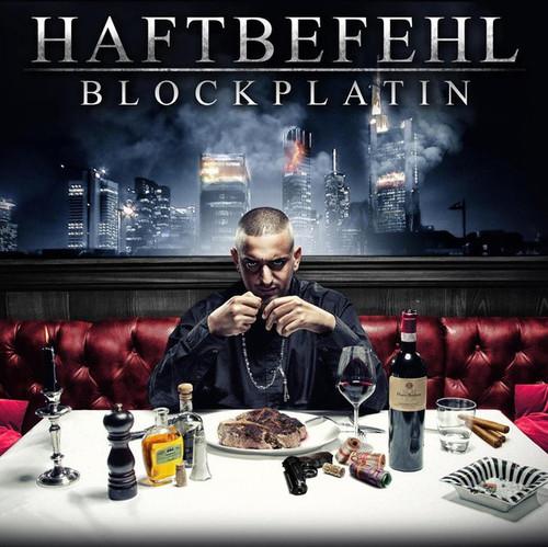 Haftbefehl - Blockplatin (2013)