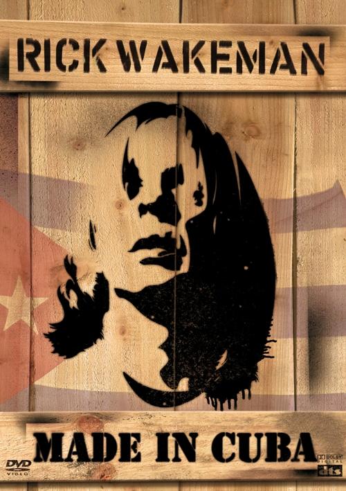 Rick Wakeman - Made in Cuba (2005) [DVDRip]