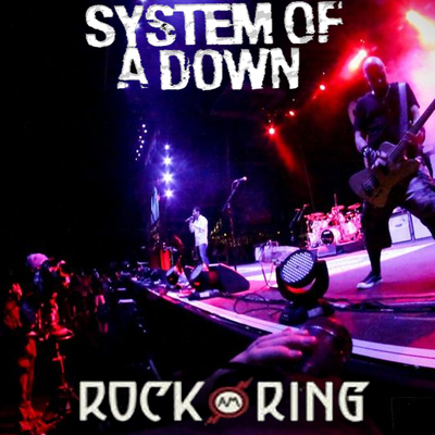 System Of A Down - Live in Rock Am Ring (2017)